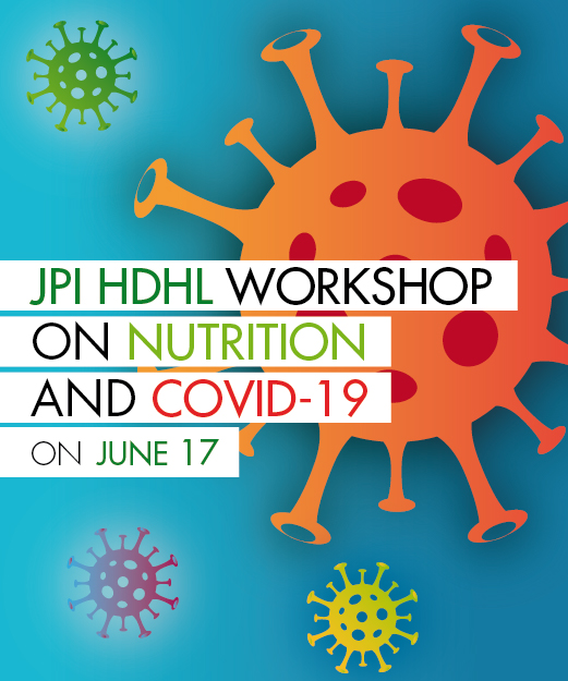 JPI HDHL workshop on nutrition and Covid-19 on June 17